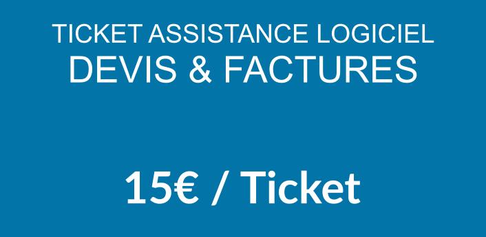 Ticket assistance logiciel Devis & Factures