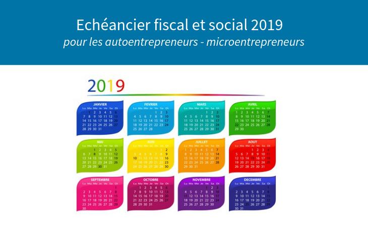 Calendrier Paiement Retraite 2020.Echeancier Fiscal Et Social 2019 Pour Les Autoentrepreneurs
