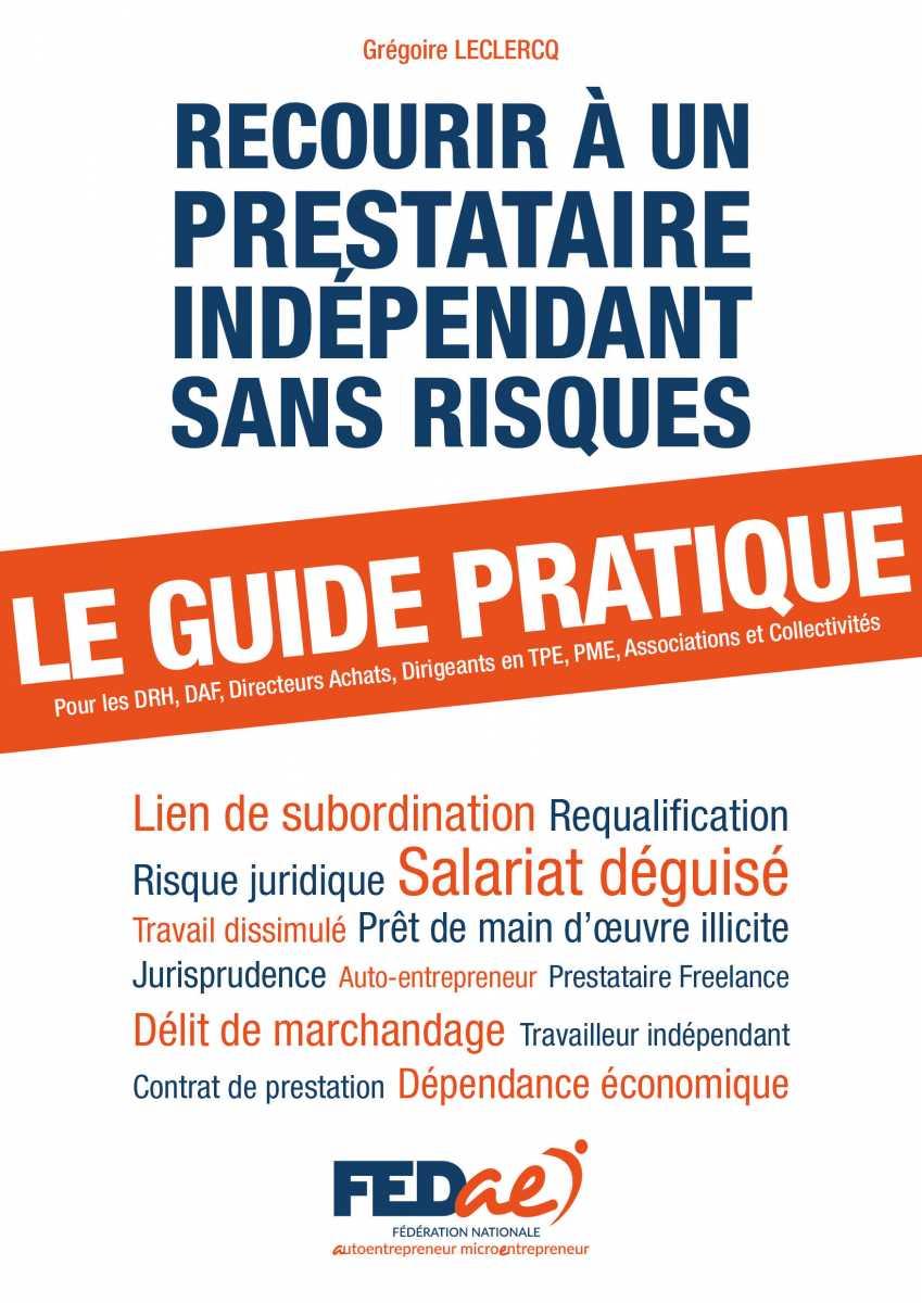 Guide Pratique Salariat Deguise Relation Entreprise Prestataire