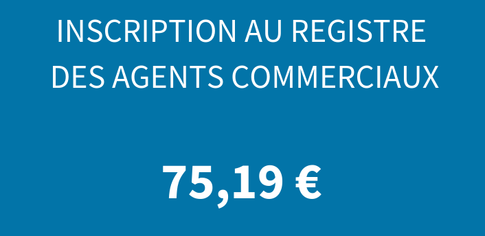 Inscription au registre spécial des agents commerciaux (RSAC)