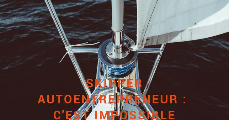 <h2>Skipper autoentrepreneur : les incompatibilités et les conditions d&#039;exercice</h2>