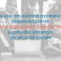 Les auto-entrepreneurs désormais représentés au sein de la Sécurité Sociale