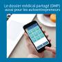 DMP autoentrepreneur : créez votre dossier médical partagé !