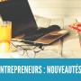 Créateurs autoentrepreneurs en 2019, les changements majeurs